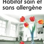 Livre : Habitat sain et sans allergène